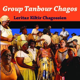 Chagos Tanbour Group Leritaz Kiltir Chagossien album booklet
